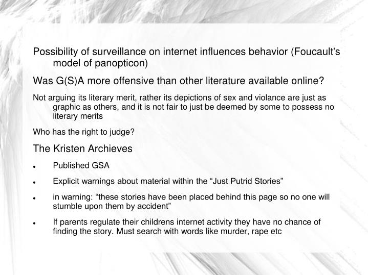Possibility of surveillance on internet influences behavior (Foucault's model of panopticon)