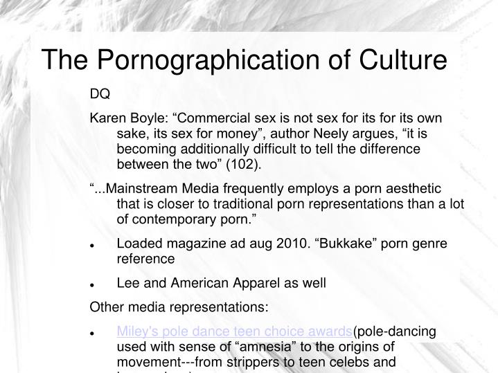 The Pornographication of Culture