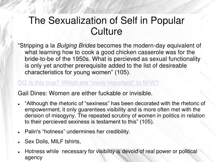 The Sexualization of Self in Popular Culture
