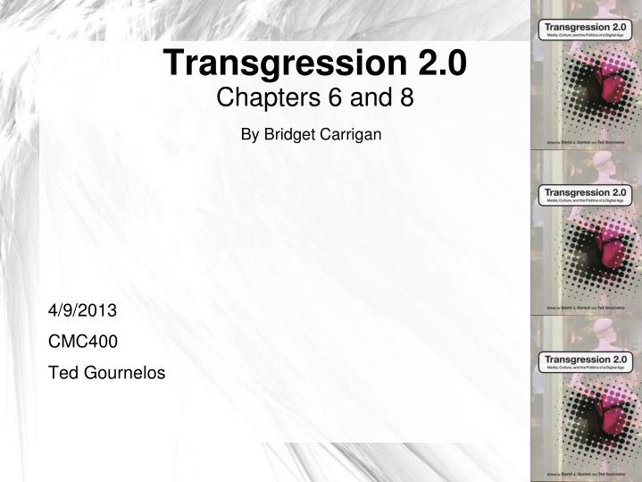 Transgression 2 0 chapters 6 and 8