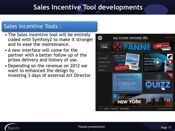 Sales Incentive Tool developments