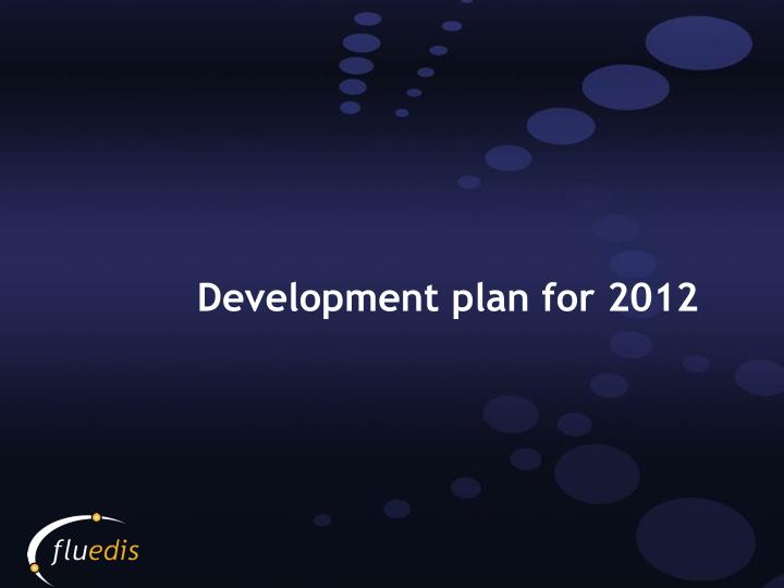 Development plan for 2012