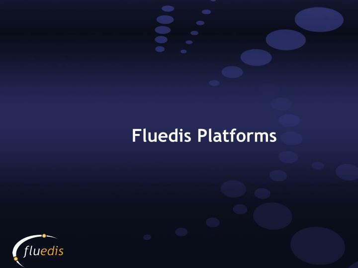 Fluedis Platforms