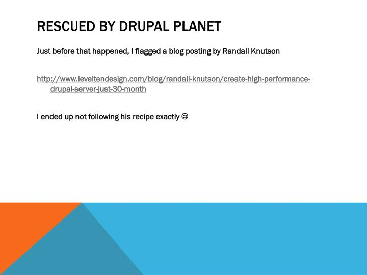 Rescued by Drupal planet