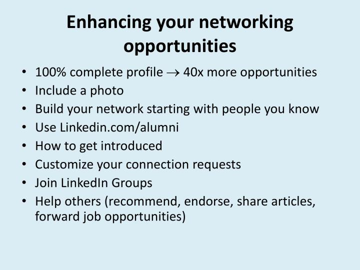 Enhancing your networking opportunities