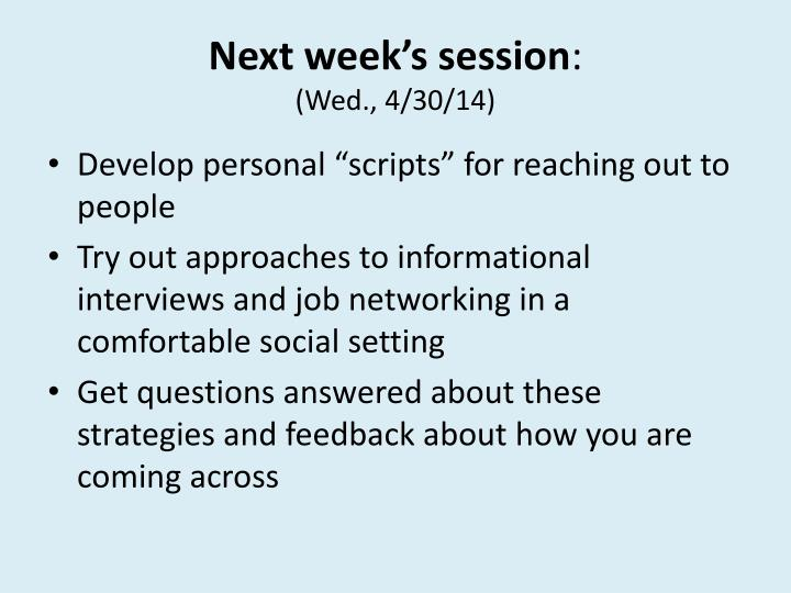 Next week's session
