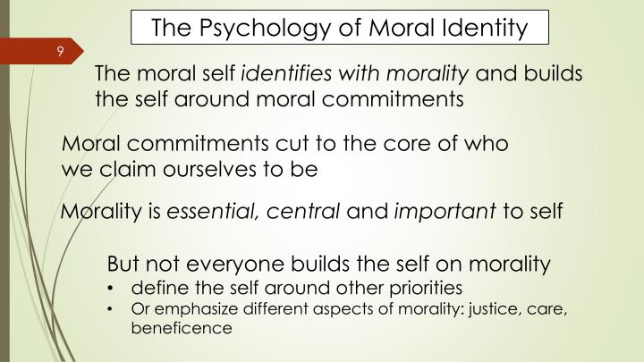 The Psychology of Moral Identity