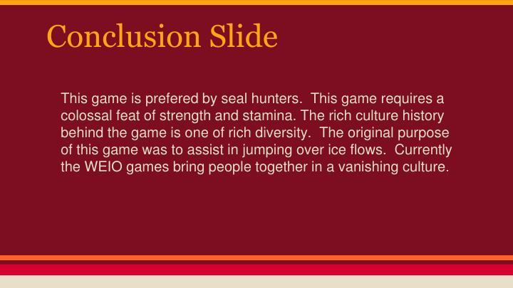 Conclusion Slide