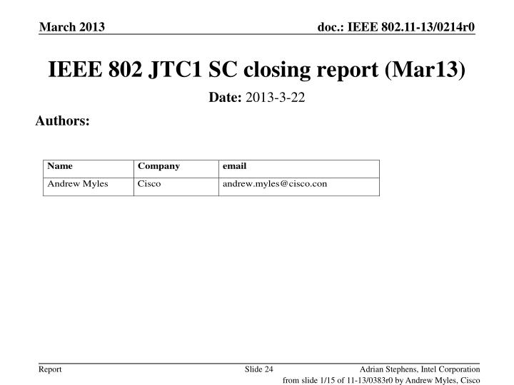 IEEE 802 JTC1 SC closing report (Mar13)