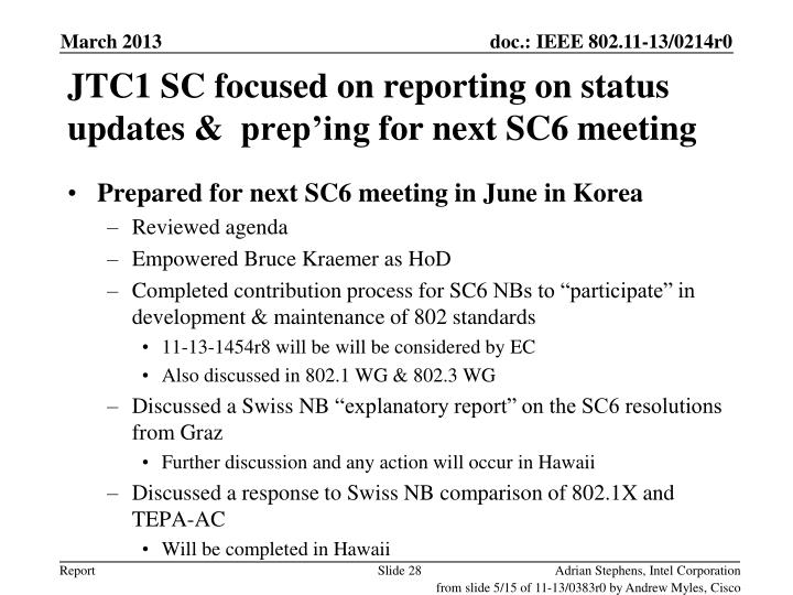JTC1 SC focused on reporting on status updates &