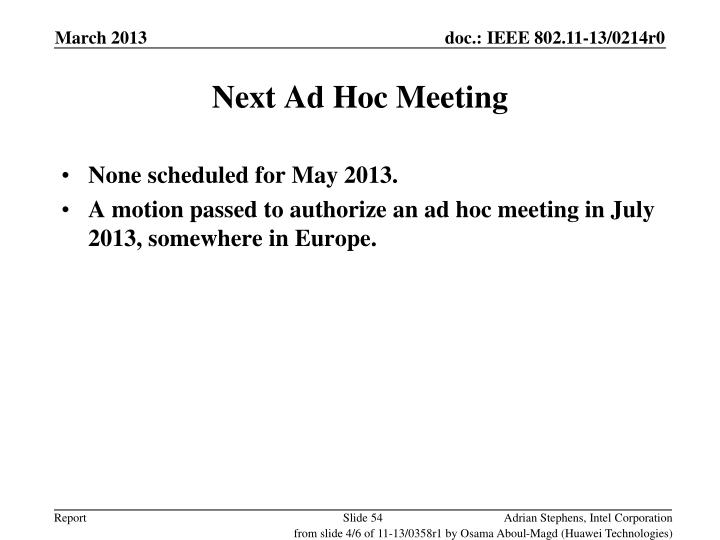 Next Ad Hoc Meeting