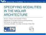 specifying modalities in the mglair architecture