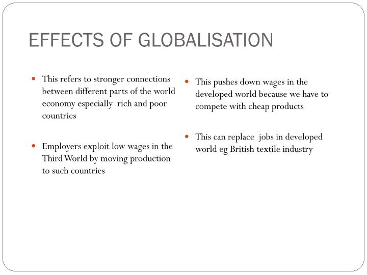 EFFECTS OF GLOBALISATION