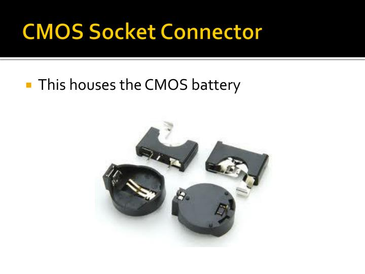 CMOS Socket Connector