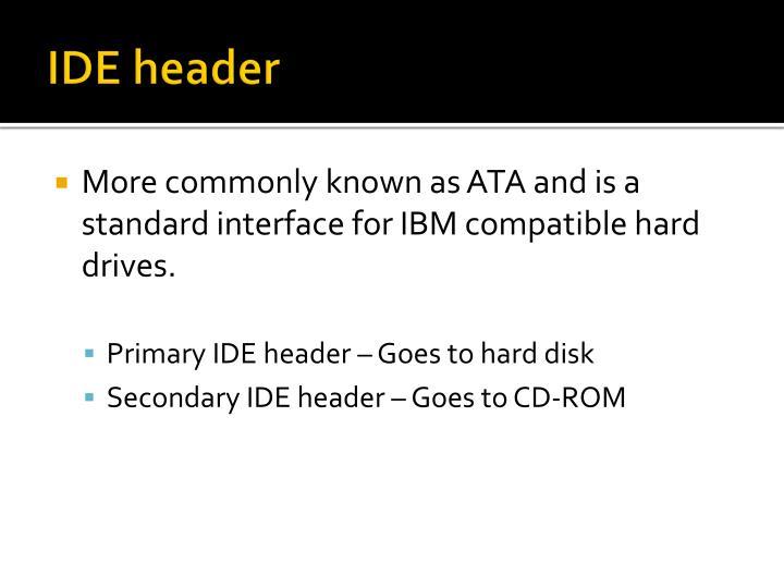 IDE header