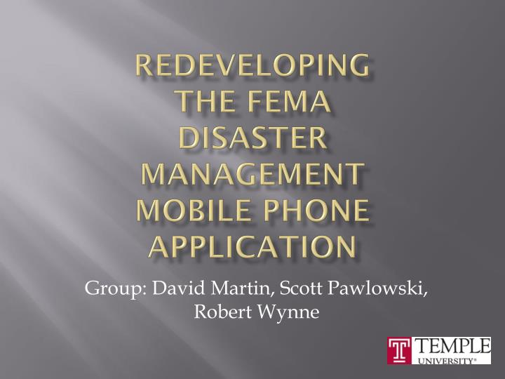Redeveloping the fema disaster management mobile phone application