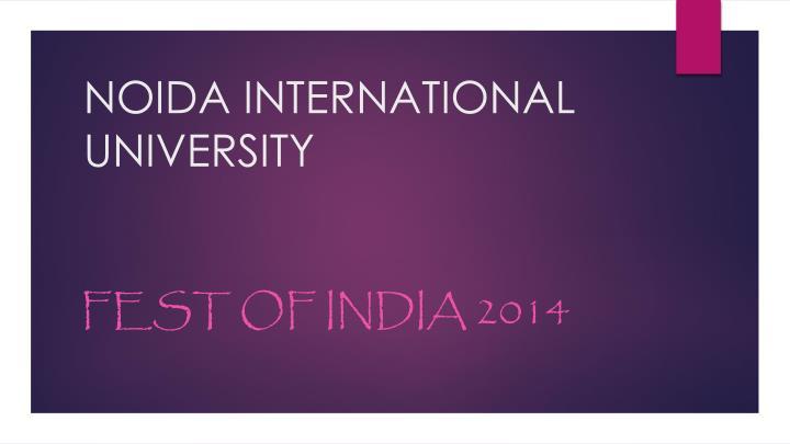 NOIDA INTERNATIONAL UNIVERSITY