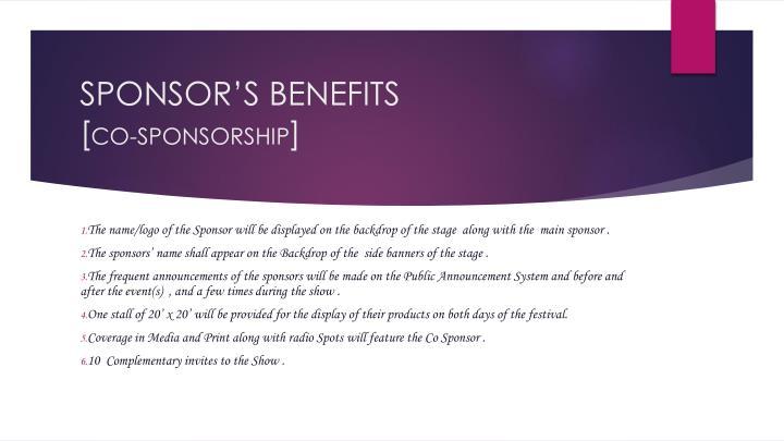 SPONSOR'S BENEFITS