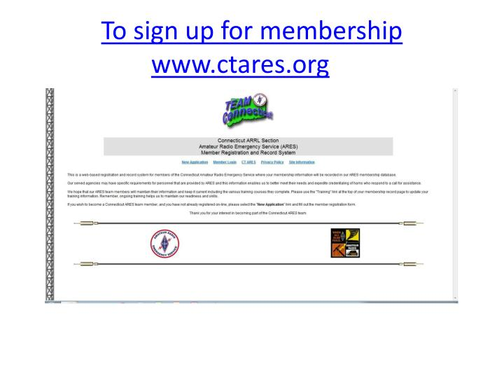 To sign up for membership