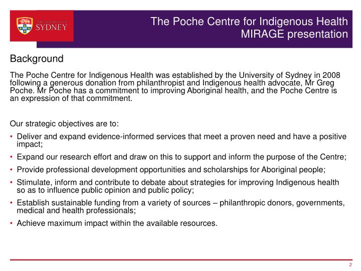 The poche centre for indigenous health mirage presentation