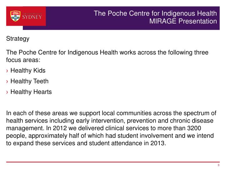 The poche centre for indigenous health mirage presentation1