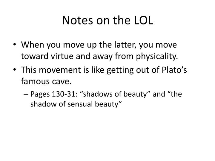 Notes on the LOL