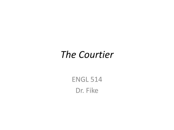 The courtier