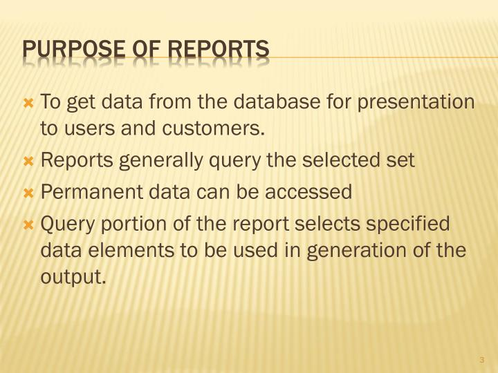 Purpose of reports