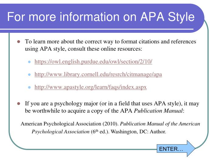For more information on APA Style