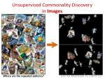 unsupervised commonality discovery in images