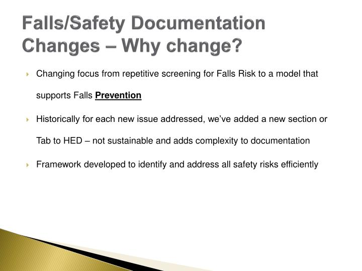 Falls/Safety Documentation Changes – Why change?