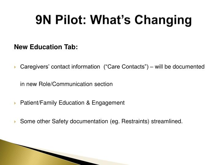 9N Pilot: What's Changing