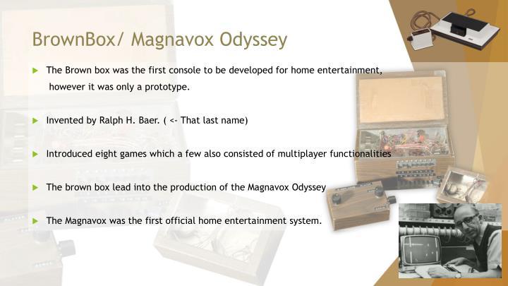 BrownBox/ Magnavox Odyssey