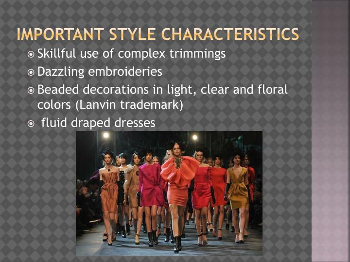 Important style characteristics