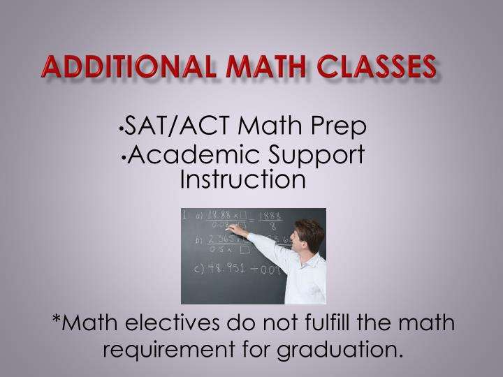 ADDITIONAL MATH CLASSES