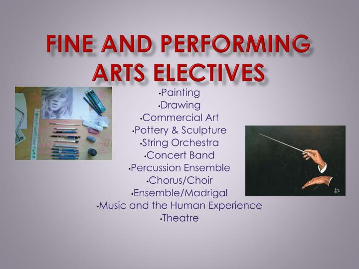 Fine and Performing Arts Electives