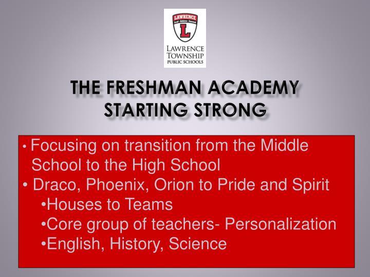 The Freshman Academy