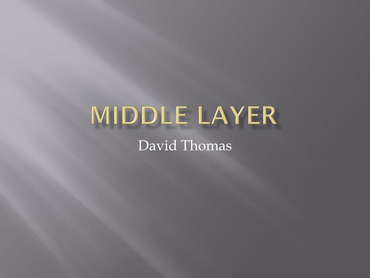 Middle Layer