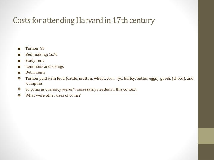 Costs for attending Harvard in 17th century