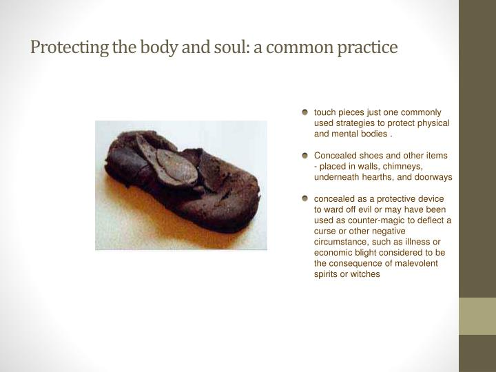 Protecting the body and soul: a common practice