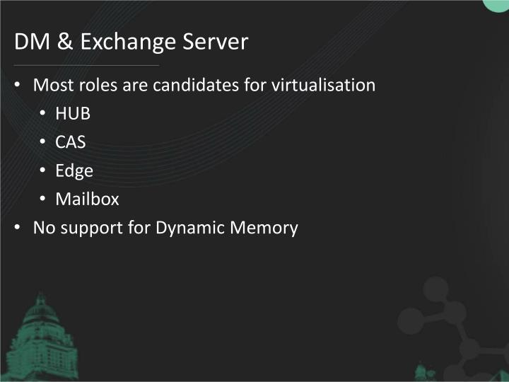 DM & Exchange Server