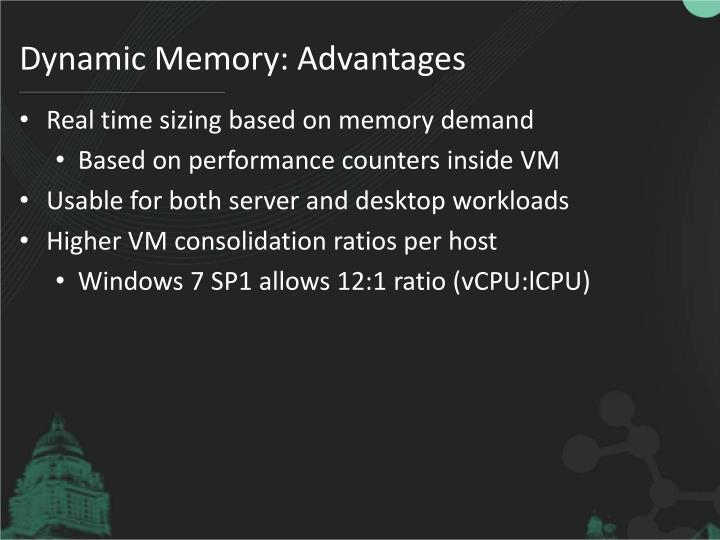 Dynamic Memory: Advantages
