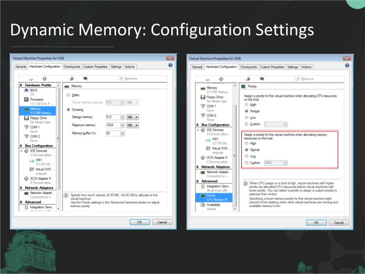 Dynamic Memory: Configuration Settings