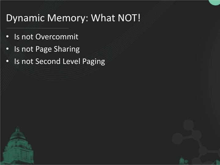 Dynamic Memory: What NOT!