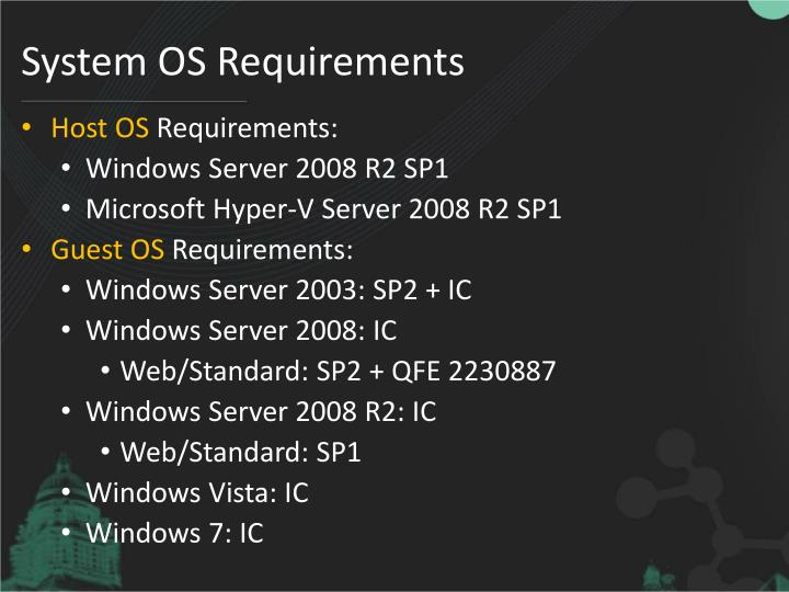 System OS Requirements