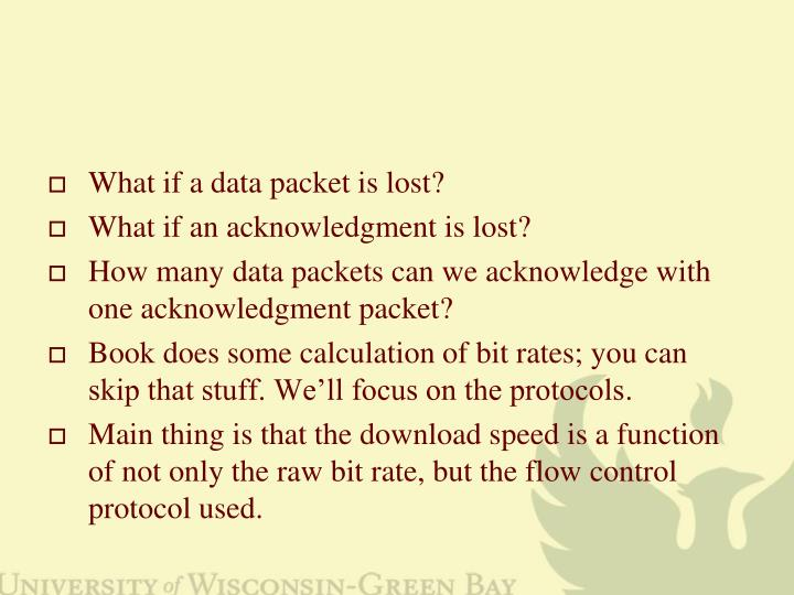 What if a data packet is lost?