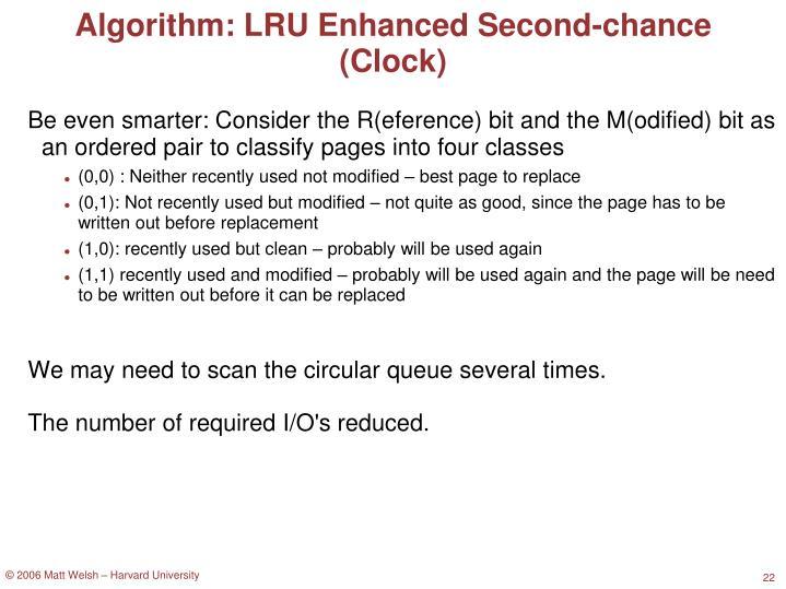 Algorithm: LRU Enhanced Second-chance (Clock)