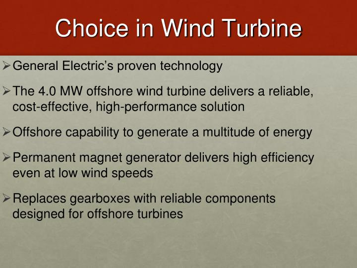 Choice in Wind Turbine