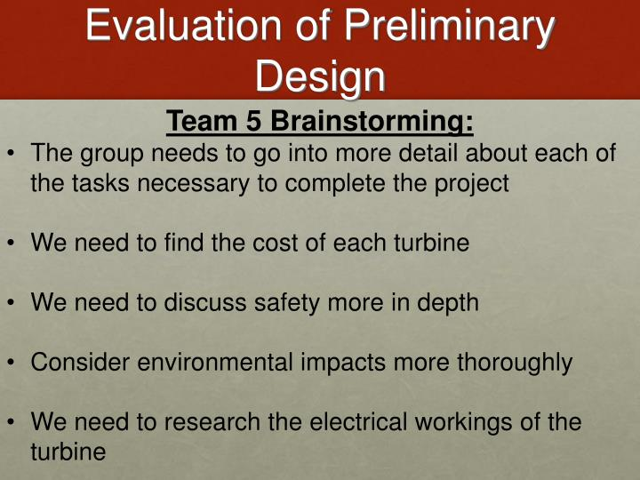 Evaluation of Preliminary Design