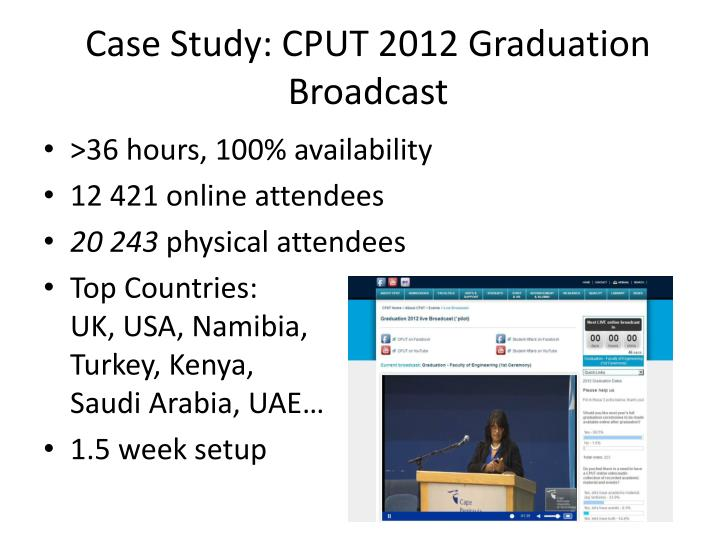 Case Study: CPUT 2012 Graduation Broadcast